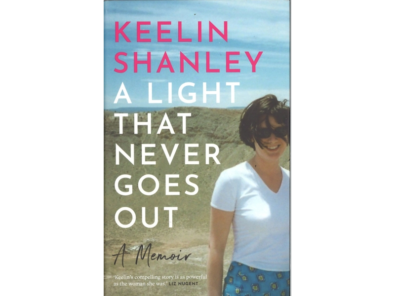 Keelin Shanley - A Light That Never Goes Out
