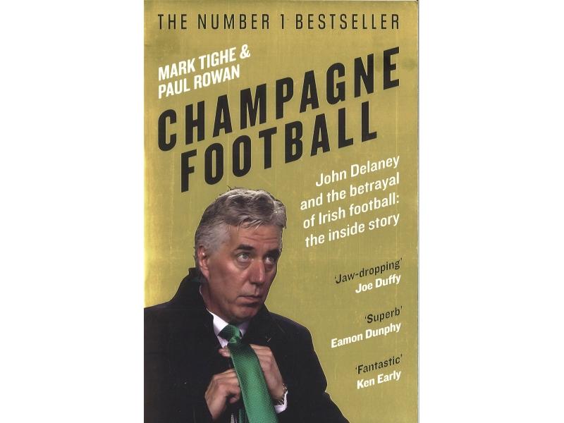 Champagne Football - Mark Tighe & Paul Rowan