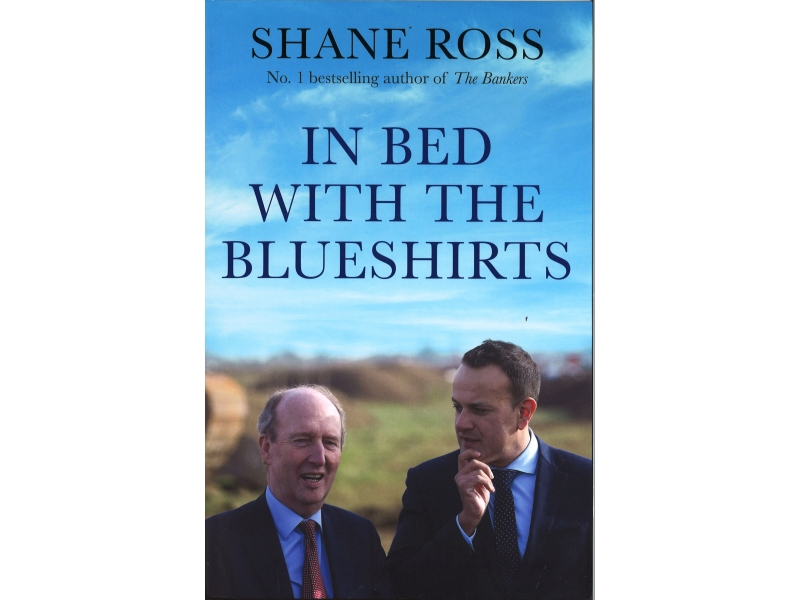 Shane Ross - In Bed With The Blueshirts