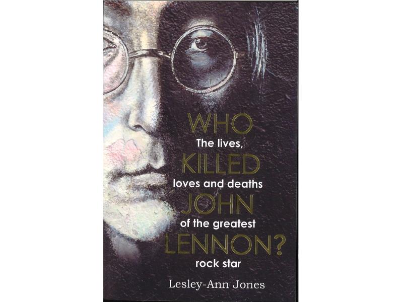 Who Killed John Lennon - Lesley-Ann Jones
