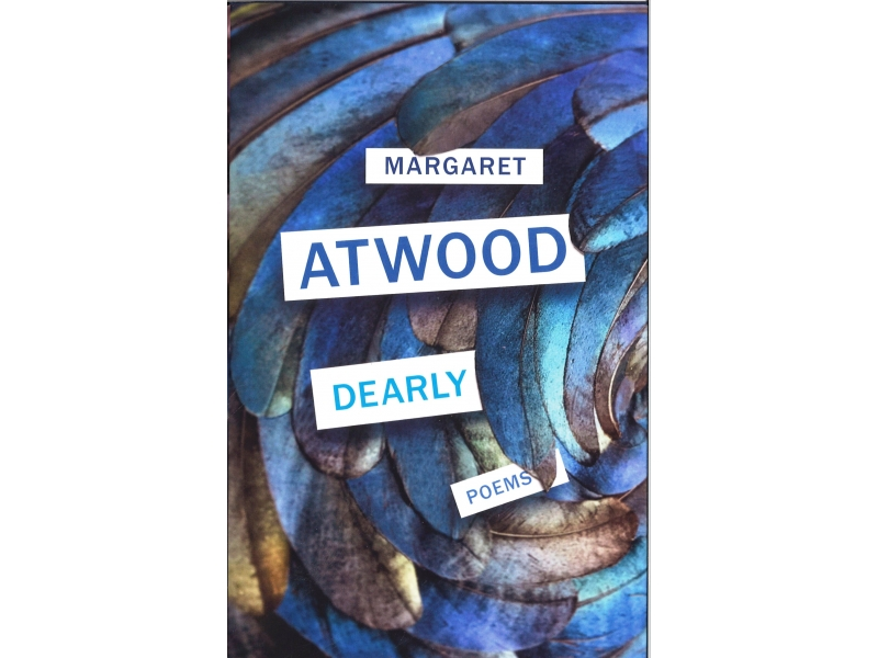 Margaret Atwood - Dearly
