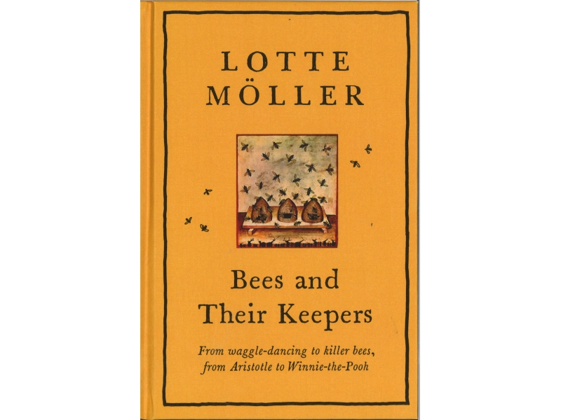 Lotte Moller - Bees And Their Keepers