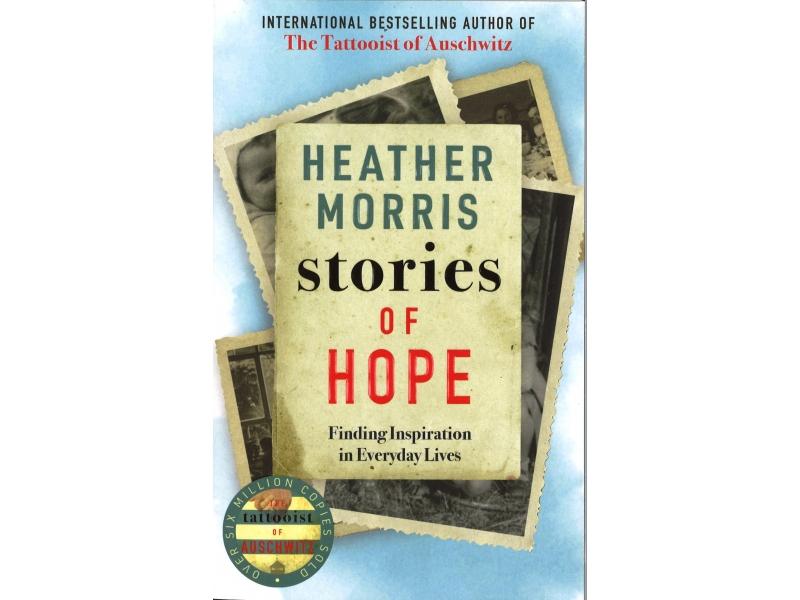 Heather Morris - Stories Of Hope
