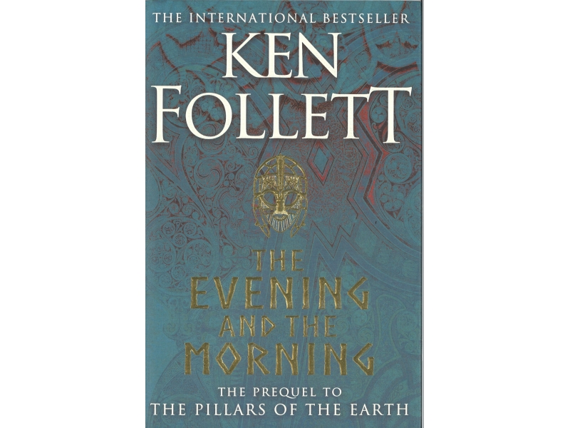 Ken Follett - The Evening And The Morning