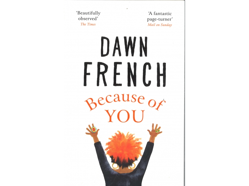 Dawn French - Because Of You