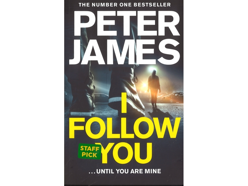 Peter James - I follow You ... Until You Are Mine