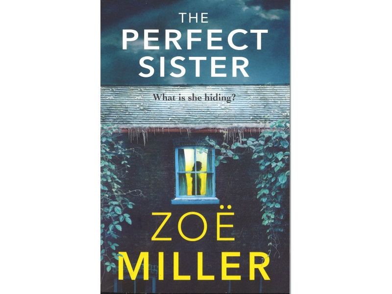 Zoe Miller - The Perfect Sister
