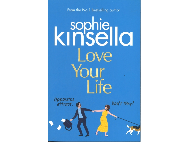 Sophie Kinsella - Love Your Life