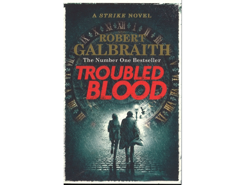 Robert Galbraith - Troubled Blood