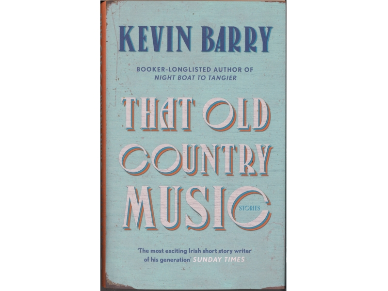 Kevin Barry - That Old Country Music