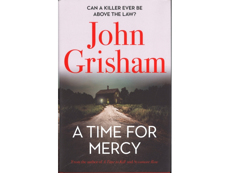 John Grisham - A Time For Mercy