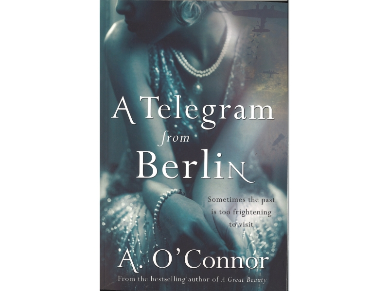 A. O'Connor - The Telegram From Berlin