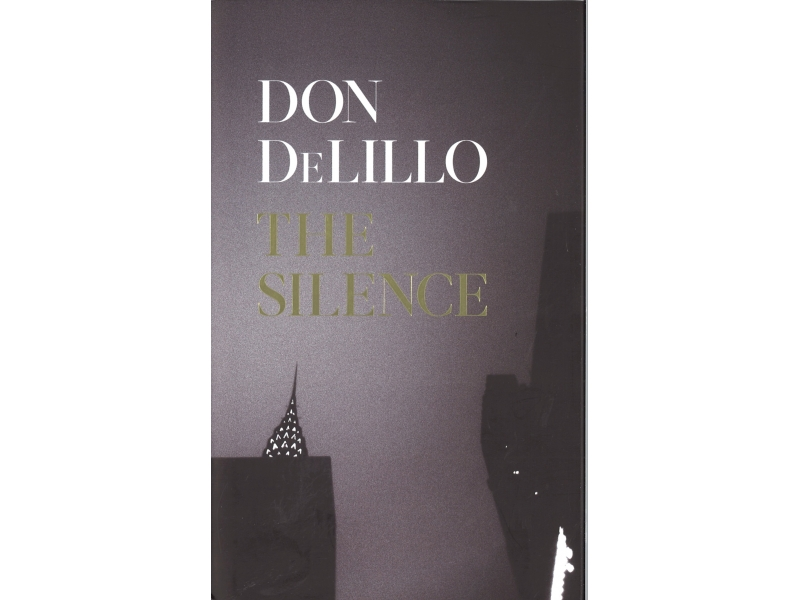 Don DeLillo - The Silence