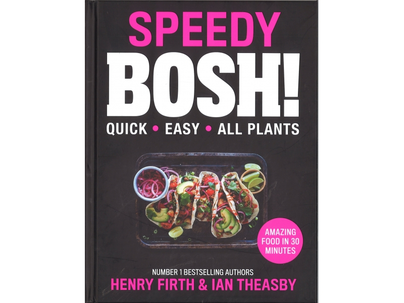 Speedy Bosh! - Henry Firth & Ian Theasby