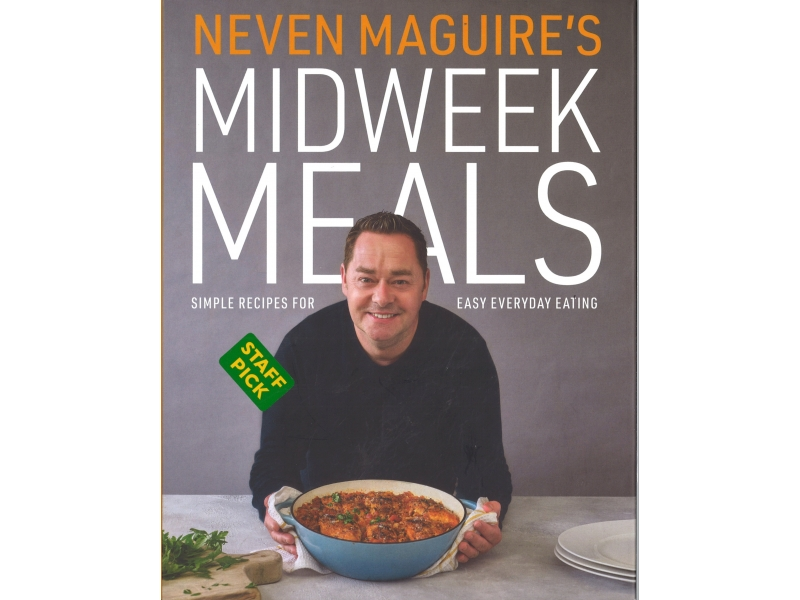 Nevin Maguires - Midweek Meals