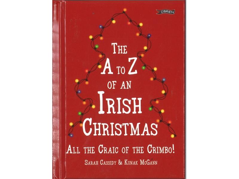 The A-Z Of An Irish Christmas - Sarah Cassidy & Kunak McGann