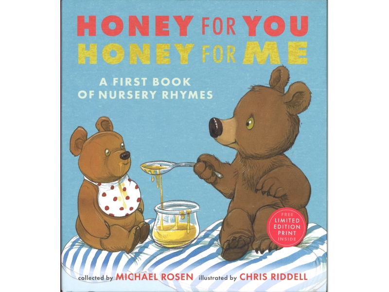 Honey For You , Honey For Me - Michael Rosen & Chris Riddell