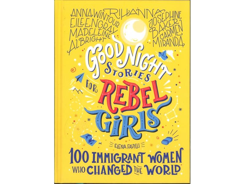 Good Night Stories For Rebel Girls -Elena Favilli