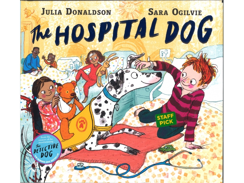 Julia Donaldson & Sara OGilvie - The Hospital Dog