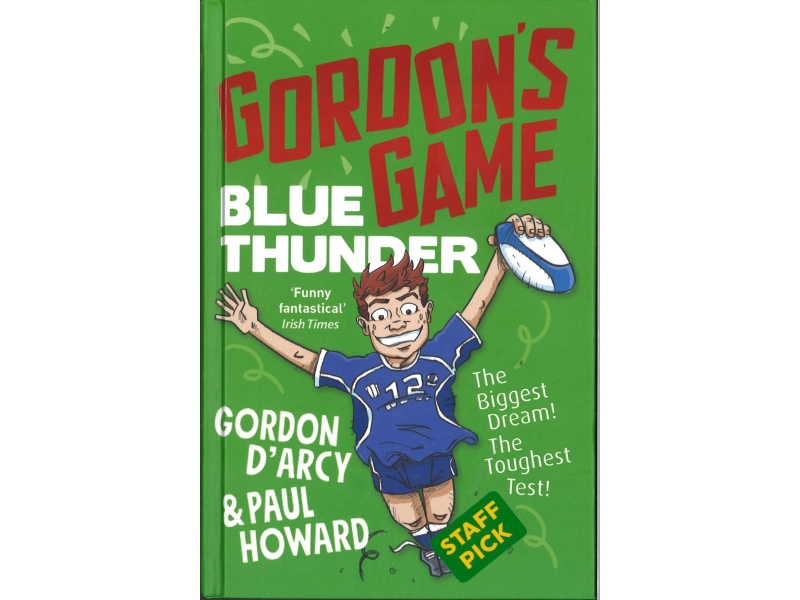 Gordon's Game , Blue Thunder - Gordon D'Arcy & Paul Howard