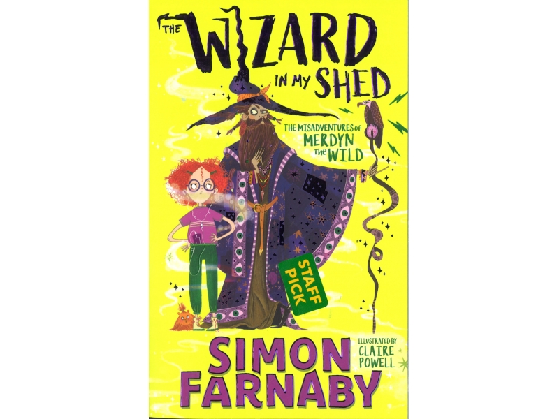 The Wizard In My Shed - Simon Farnaby