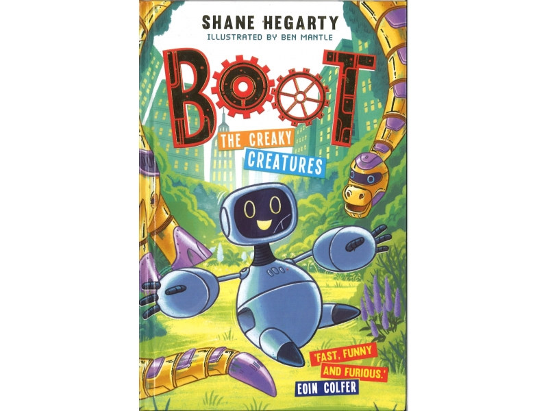 Boot The Creaky Creatures - Shane Hegarty