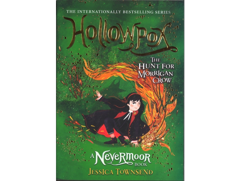 Hollowpox - The Hunt For Morrigan Crow - Jessica Townsend