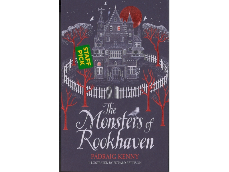 The Monsters Of Rookhaven - Padraig Kenny
