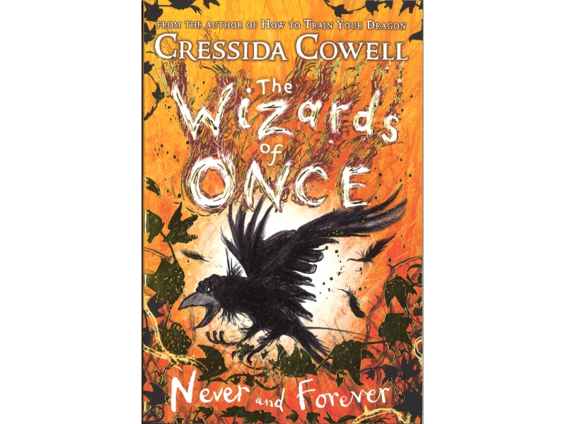 Never And Forever - The Wizards Of Once - Cressida Cowell