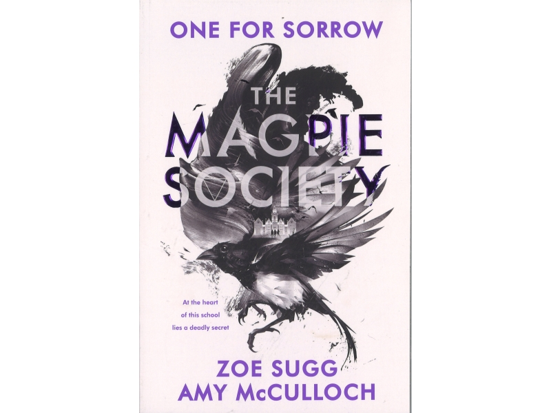 Zoe Sugg & Amy McCulloch - The Magpie Society - On For Sorrow