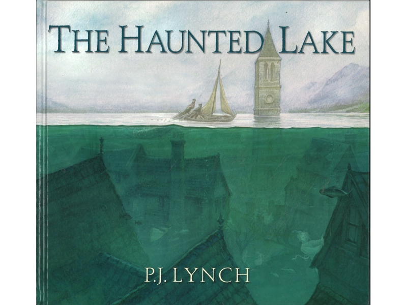 The Haunted Lake - P.J. Lynch