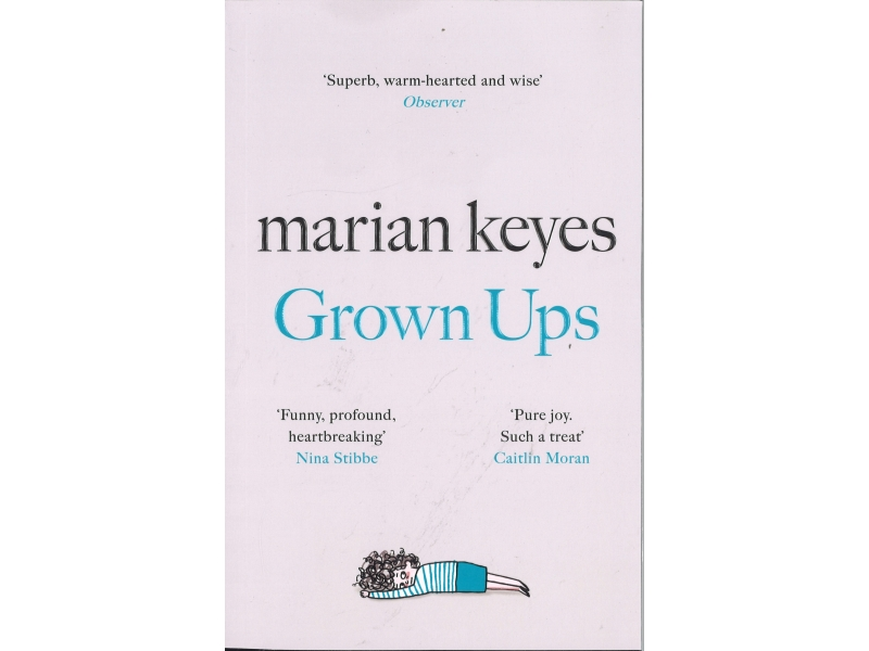 Marian Keyes - Grown Ups