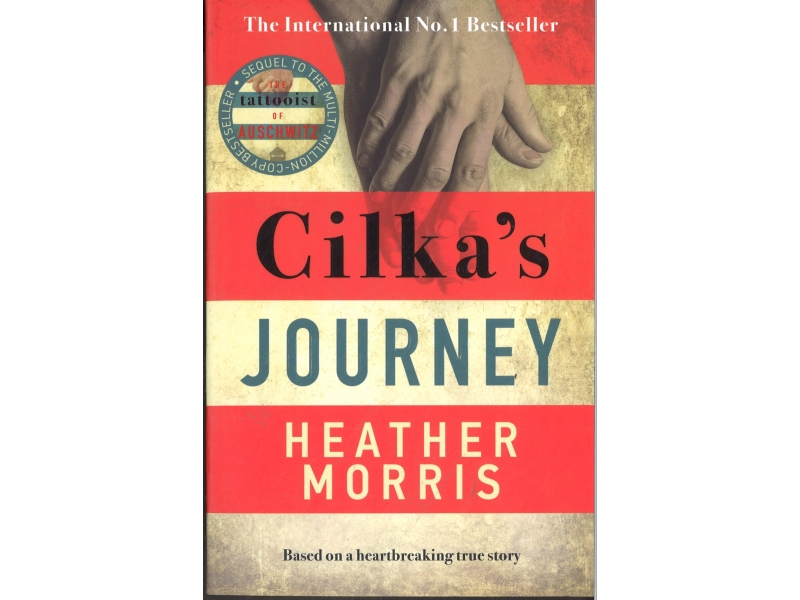 Heather Morris - Cilka's Journey