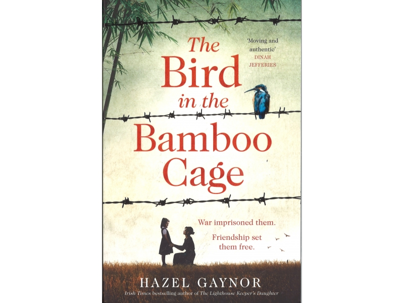 Hazel Gaynor - The Bird In The Bamboo Cage