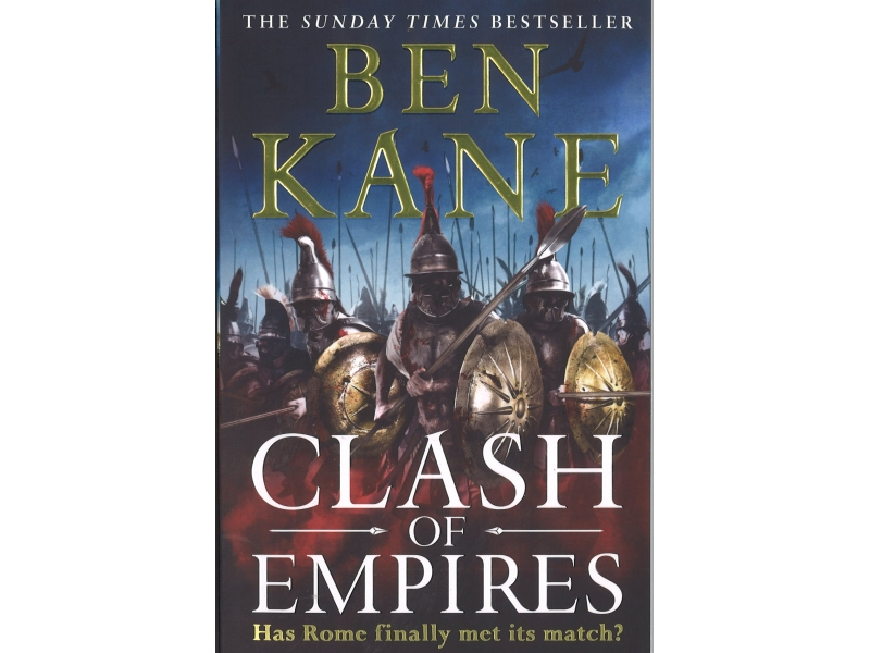 Ben Kane - Clash Of Empires