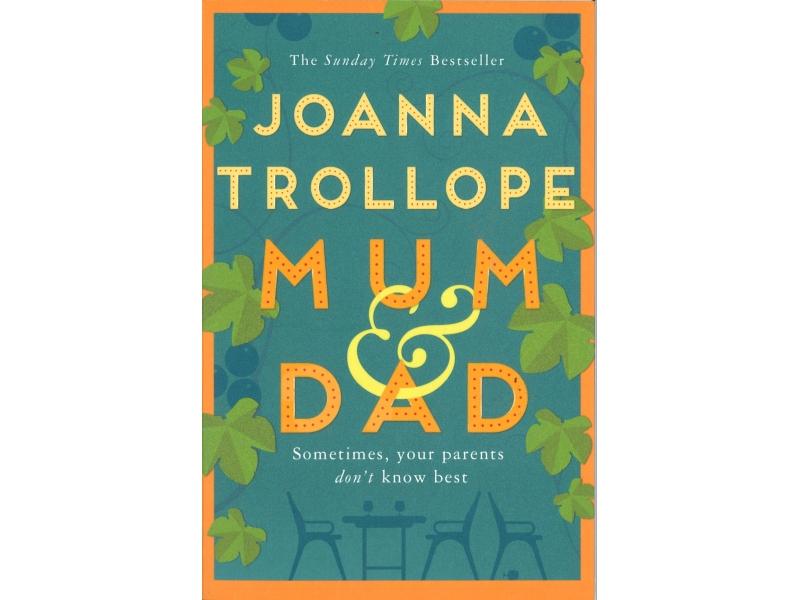 Joanna Trollope - Mum & Dad