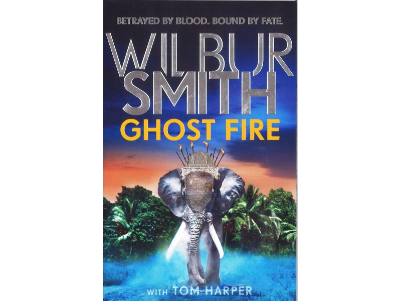 Wilbur Smith - Ghost Fire
