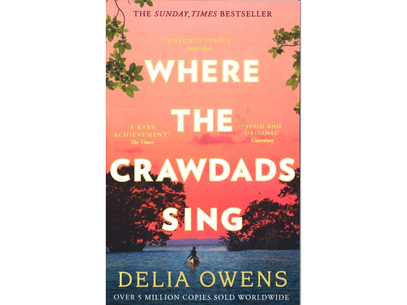 Delia Owens - Where The Crawdads Sings