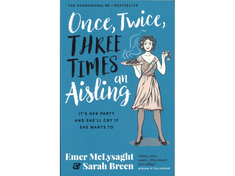 Emer McLysaght & Sarah Breen - Once, Twice, Three Times An Aisling
