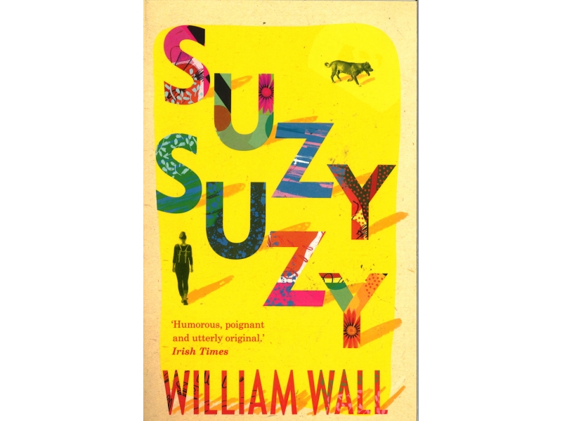 William Wall - Suzy Suzy
