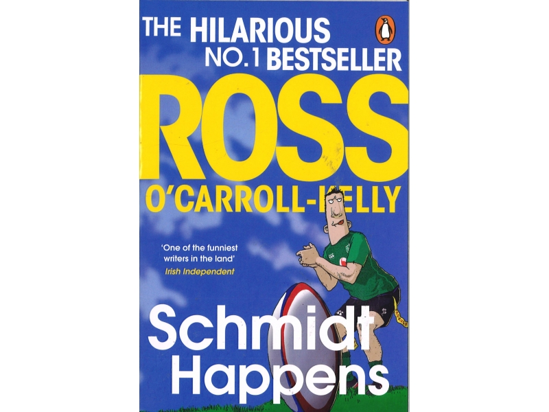 Ross O'Carroll - Kelly - Schmidt Happens