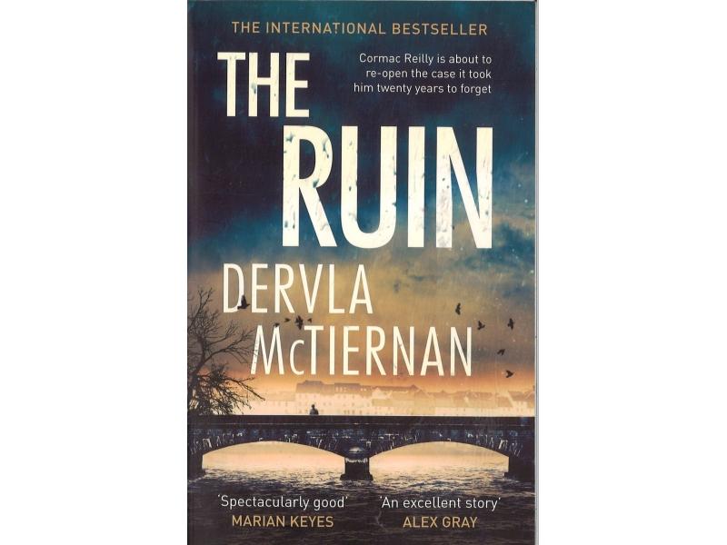 Dervla McTiernan - The Ruin