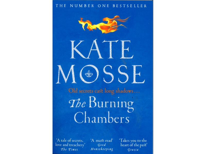 Kate Mosse - The Burning Chambers