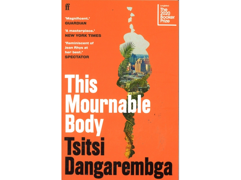 Tsitsi Dangarembga - This Mournable Body