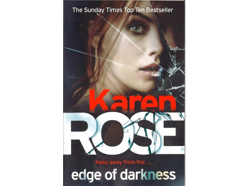Karen Rose - Edge Of Drakness