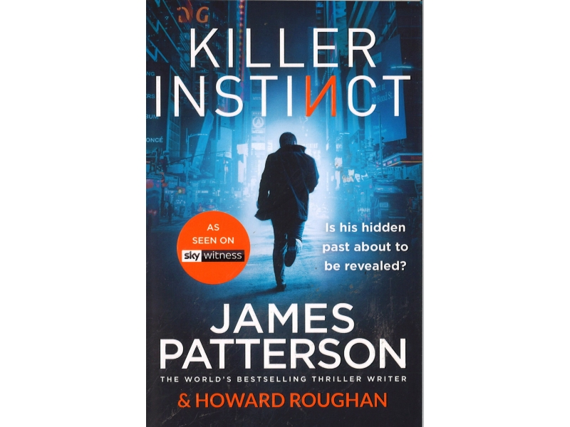 James Patterson - Killer Instinct
