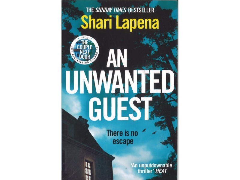 Shari Lapena - An Unwanted Guest