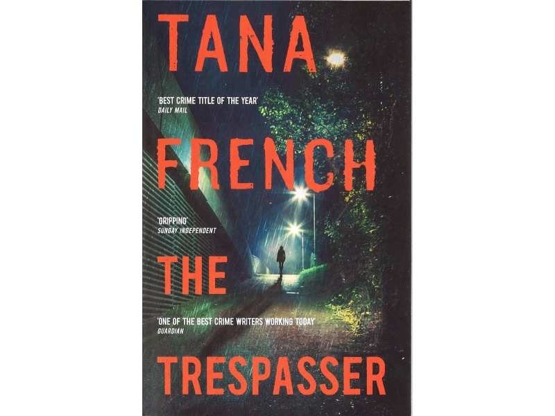 Tana French - The Trespasser