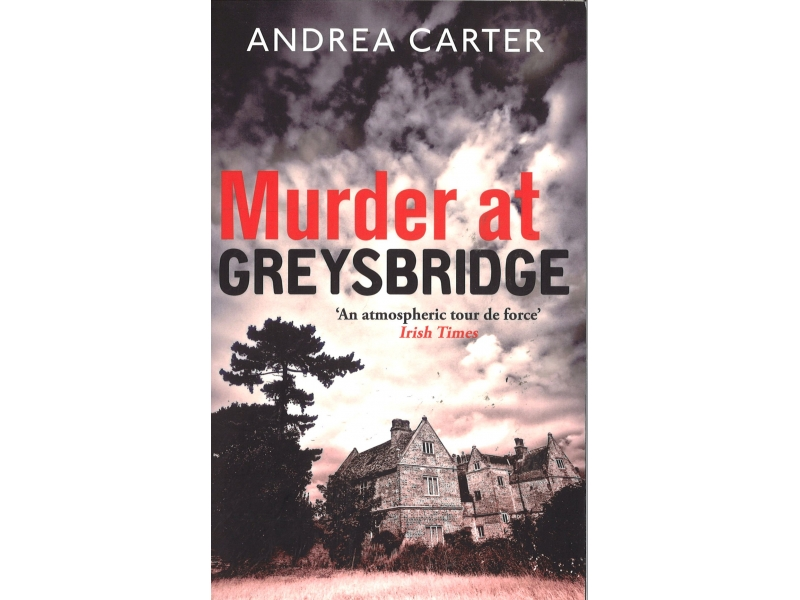 Andrea Carter - Murder At Greybridge