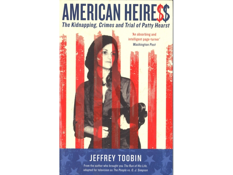 Jeffrey Toobin - American Heiress